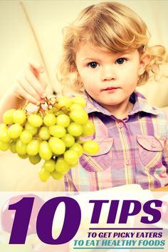 Tips to Get Your Kids to Eat Healthier
