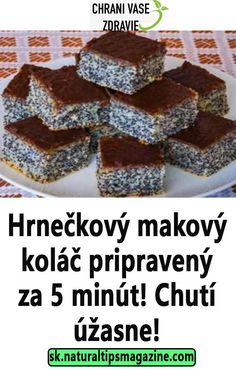 Hrnečkový makový koláč pripravený za 5 minút! Chutí úžasne! Delicious Desserts, Dessert Recipes, Yummy Food, Czech Recipes, Oreo Cupcakes, Sweet Tooth, Deserts, Food And Drink, Sweets
