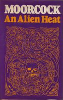 'An Alien Heat' by Michael Moorcock