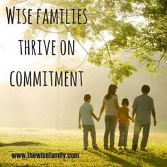 Wise families thrive on commitment. I know…sometimes you wish your family members were committed – somewhere safe and padded. But seriously, commitment is […] Habit 1, Family Traditions, Families, Parenting, Healthy, My Family, Health, Childcare, Parents