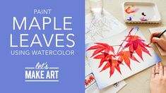 Let's Paint Maple Leaves | Watercolor Nature Tutorial by Sarah Cray of Let's Make Art - YouTube Watercolor Art Diy, Watercolor Projects, Watercolor Leaves, Maple Leaves, Autumn Leaves, Let's Make Art, How To Make, Patience, Leaf Outline