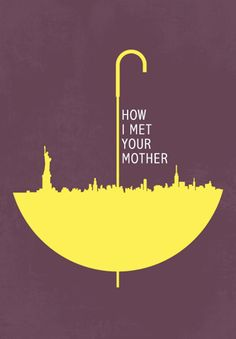 How I Met Your Mother (2005�2014) ~ Minimal TV Poster by Beitebe