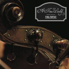 A New World: intimate music from FINAL FANTASY. Arrangements de musique de chambre de 18 pièces tirées de plusieurs titres de la série