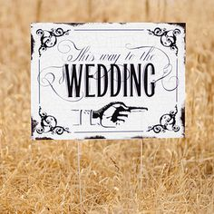 Vintage+This+way+to+the+Wedding+Yard+Sign