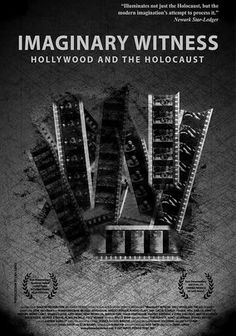 Imaginary Witness: Hollywood and the Holocaust (2004) Filmmaker Daniel Anker examines Hollywood's depiction