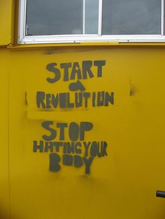 start a revolution stop hating your body