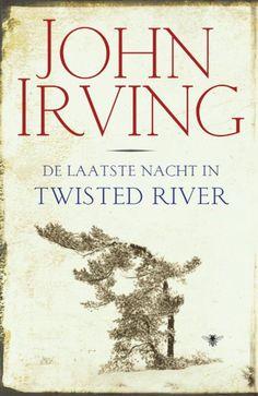 De Laatste Nacht In Twisted River: Een waanzinnig knap geconstrueerde roman, ontroerend en geestig.(PB)