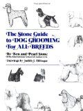 The Stone Guide to Dog Grooming For All Breeds.