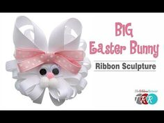 Big Easter Bunny Ribbon Sculpture, YouTube Video - The Ribbon Retreat Blog