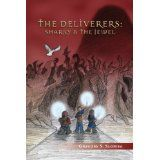 The Deliverers: Sharky and the Jewel (Kindle Edition)By Gregory S. Slomba