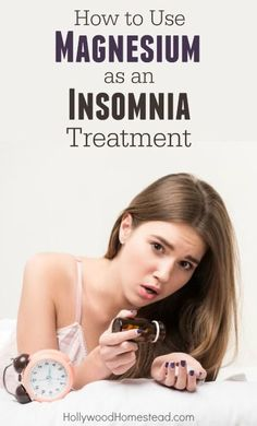 Natural Sleep Remedies How to Use Magnesium as an Insomnia Treatment - Hollywood Homestead diy natural healing Insomnia Help, Insomnia Causes, Natural Remedies For Insomnia, Natural Cures, Natural Healing, Sleep Help, How To Get Sleep, Cant Sleep, Natural Sleeping Pills