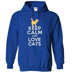 Keep calm and love CATs shirt and Hoodie - #crew neck sweatshirts #men shirts. SIMILAR ITEMS => https://www.sunfrog.com/Pets/Keep-calm-and-love-CATs-shirt-and-Hoodie-5092-RoyalBlue-9548313-Hoodie.html?id=60505