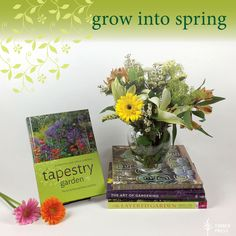 In celebration the first day of spring and the forthcoming release of A Tapestry Garden by Ernie and Marietta O'Byrne, we are giving away a bouquet of books that feature the lushest, most beautiful gardens to inspire you to get back in the dirt and grow into spring with us.