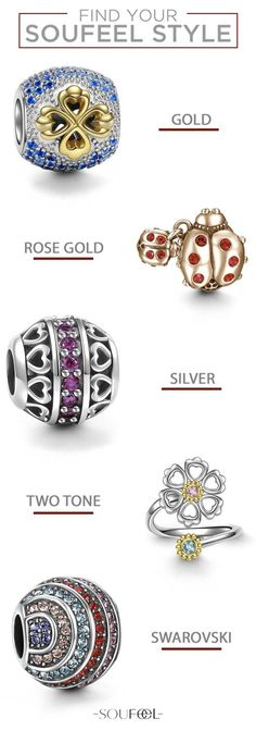 From charms and bracelets to necklaces and rings, find unique gifts for every loved one with Soufeel's variety of charms and jewelry in gold, rose gold, silver, two toned or Swarovski.