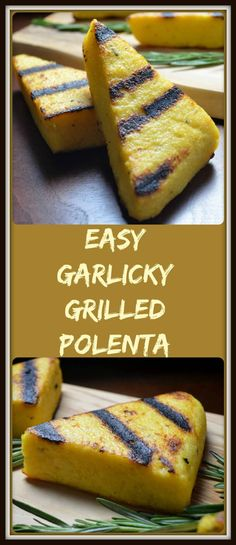 This recipe for Easy Garlicky Grilled Polenta is a gluten free side dish for your BBQ get together -eaten as is or topped with some wonderful vegetables.