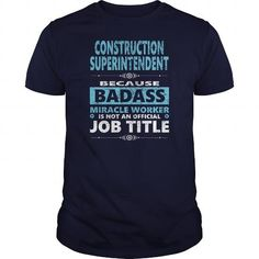 CONSTRUCTION SUPERINTENDENT JOBS TSHIRT GUYS LADIES YOUTH TEE HOODIE SWEAT SHIRT VNECK UNISEX LIMITED TIME ONLY. ORDER NOW if you like, Item Not Sold Anywhere Else. Amazing for you or gift for your family members and your friends. Thank you! #Lady #Shirts
