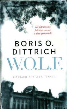 25/52 W.O.L.F. Een van de betere Nederlandse thrillers van de oud-politicus