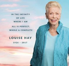 Remembering Louise Hay, One Positive Thought at a Time   HuffPost