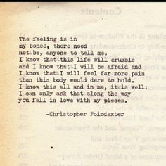 Crumble life; I will fall in love with your pieces poem #2