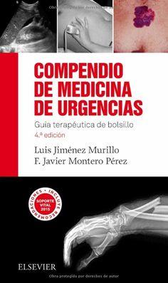 Compendio de medicina de urgencias: guía terapéutica de bolsillo,Luis Jiménez Murillo (ed)