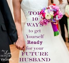 Are you ready for your future husband? If you want a truly intimate, beautiful marriage one day, you have to do things correctly now. Here's how.