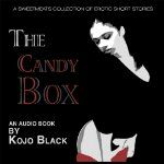 'The Candy Box' on Audible.com - Listen to 4hrs and 6mins of erotica from $7.49.
