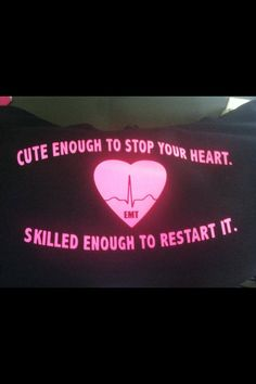 EMT, RN, Medic, LVN, Nurse Practitioner, medical assistant- cute enough to stop your heart ladies Hooded sweater, Tshirt Shirt Tee