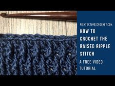 Hello and welcome to Rich Textures Crochet! Today we are going to learn how to crochet the raised ripple stitch! Crochet Ripple, Crochet Stitches, Free Crochet, Crochet Patterns, Crochet Ideas, Learn To Crochet, Crochet Things, Stitch 2, Raising