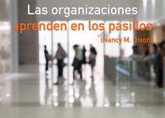 [Nueva entrada] Las Organizaciones Aprenden en los Pasillos - cferna49@gmail.com - Gmail
