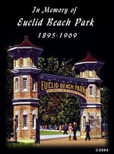 In memory of Euclid Beach Park