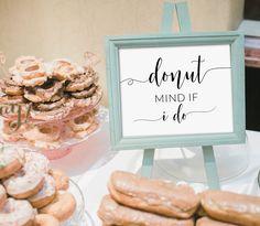Wedding Signs, Wedding Favors, Wedding Blog, Wedding Decor, Wedding Cakes, Engagement Party Desserts, Donut Signs, Wedding Donuts, Brunch Wedding