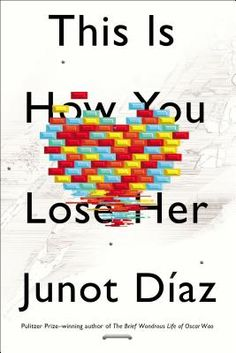 this is how you lose her by junot diaz. beautifully written stories, that will stay with you <3