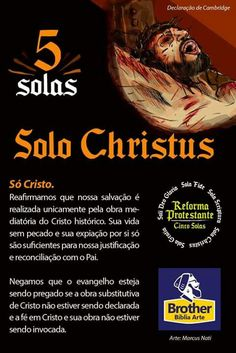 Solo Christus Jesus Etc, Sola Fide, 5 Solas, Biblia Online, Christ In Me, Jesus Freak, Reformation, Word Of God, Bible Verses