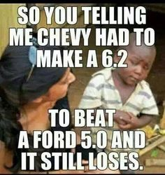 The facts can not lie! Chevy Memes, Truck Memes, Truck Quotes, Funny Car Memes, Truck Humor, Dumb Jokes, Wtf Funny, Ford Humor, Autos