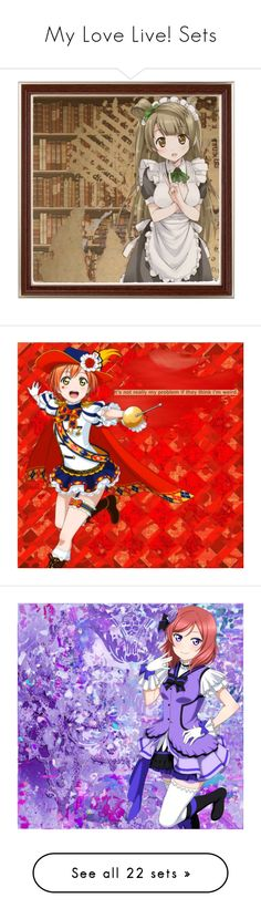 """My Love Live! Sets"" by requiem-of-kingdom-hearts ❤ liked on Polyvore featuring anime, art and lovelive"