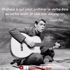 http://www.citation-du-jour.fr/citations-jacques-brel-128.html
