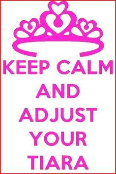 Pageant Princess KEEP CALM  and Adjust Your Tiara Decal  6x9 Hot Pink or White