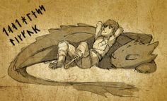 doodleslave:  Just had to draw them.. Toothless and Hiccup. Dragon 2 is super awesome! I'm not very sure about the Viking writings.. just co...