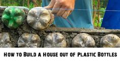 How to Build a House out of Plastic Bottles - SHTF Preparedness