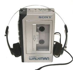 Sony Walkman..I was soooo cool.