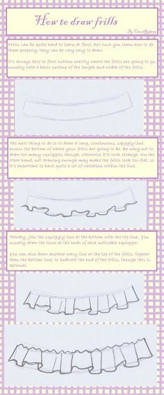 I love to draw frills, but they don't always look natural. This should be helpful, I think.