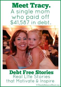 Are you a single mom trying to pay off debt? Meet Tracy, a single mom, who paid off $41,587 in debt.