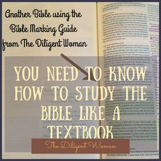You need to know how to study the Bible like a textbook. As a place to begin, you need to decide how you want to use your Bible, and what tools you will use
