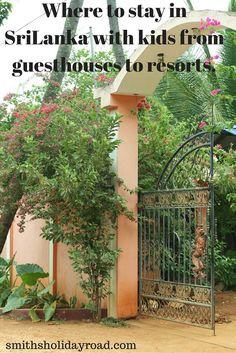 Where to stay in SriLanka with kids. - Smiths Holiday Road