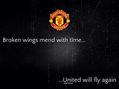 Broken wings will mend with time. Give United a chance HATERS!!