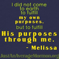 Just an Average Mormon: He Already Has! The quote is great and is from her awesome blog post.