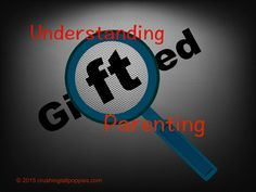Understanding Gifted Parenting