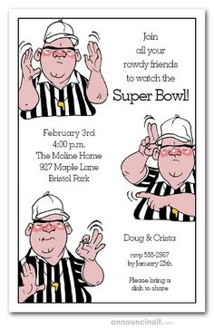 A seasoned referee signals this is a party you don't want to miss. Perfect for your Super Bowl party invitations, football party invitations, tailgating invitations, just change the wording. Football Party Invitations, Invites, Pediatric Dentist, Super Bowl Sunday, Party Ideas, Referee, Football Season, Tailgating, Dentistry