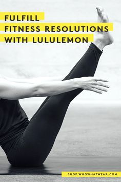 A new year, a new you! Fulfill your fitness resolutions and hit the gym in style with these ultra-chic looks from lululemon.