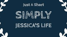 Just A Short | Simply Jessica's Life